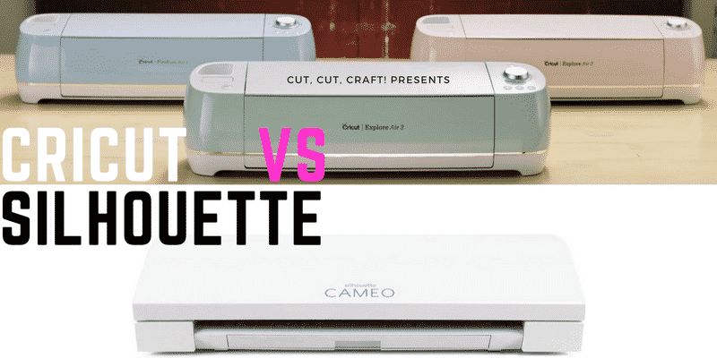 Download Silhouette Cameo 3 vs Cricut Explore Air 2 | Cut, Cut, Craft!