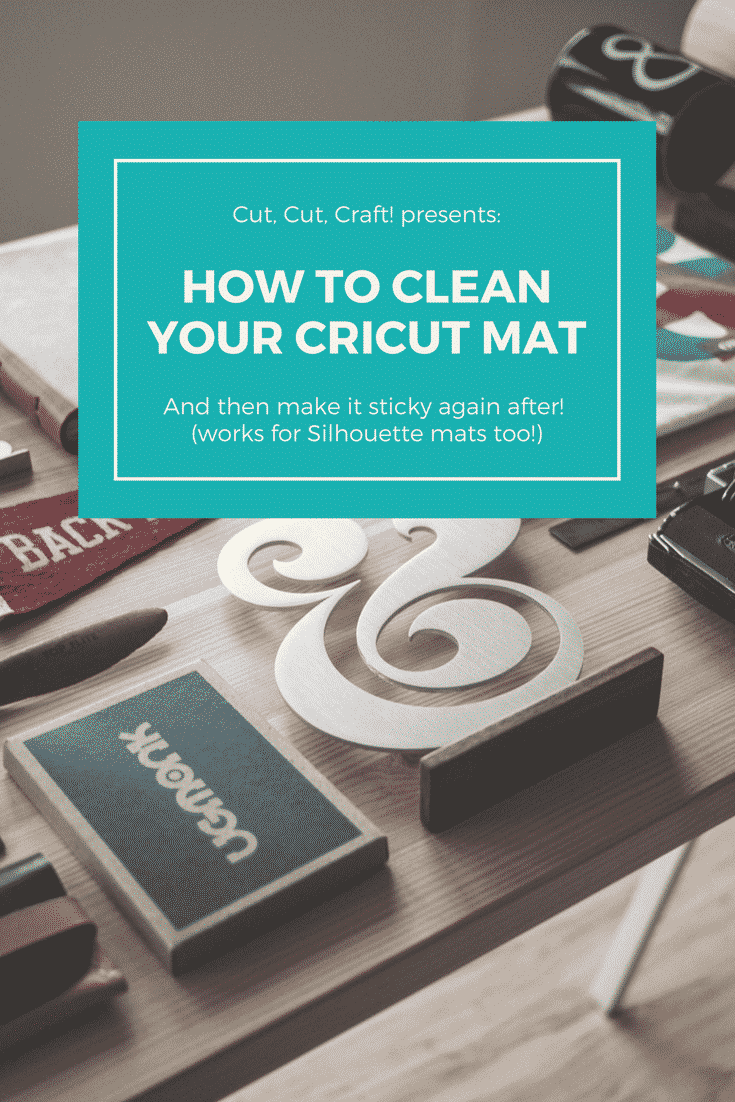 How To Clean Your Cricut Mat (And Make It Sticky Again) | Cut, Cut